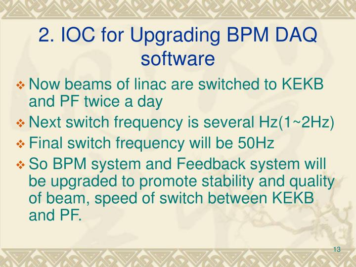 2. IOC for Upgrading BPM DAQ software