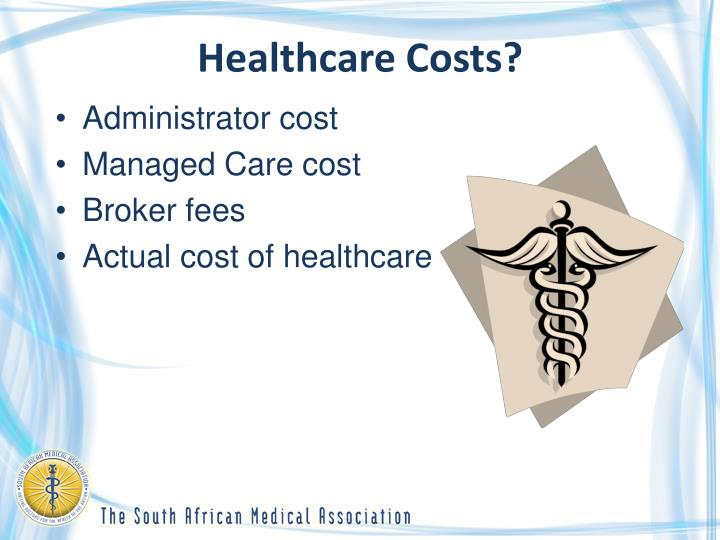 Healthcare Costs?