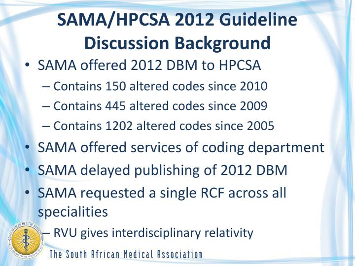 SAMA/HPCSA 2012 Guideline Discussion Background