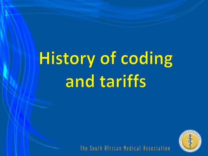 History of coding and tariffs