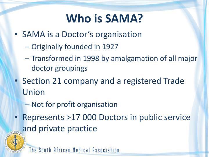 Who is SAMA?