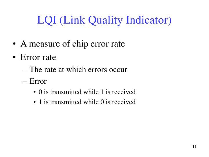 LQI (Link Quality Indicator)