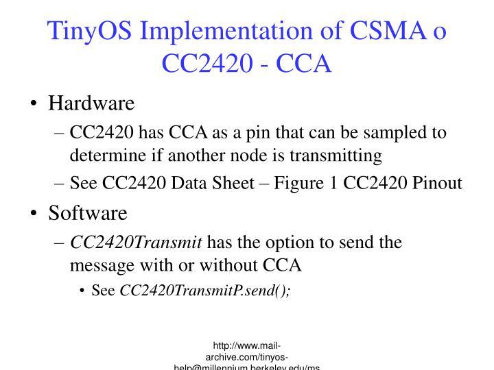TinyOS Implementation of CSMA o CC2420 - CCA