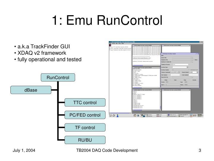 1: Emu RunControl