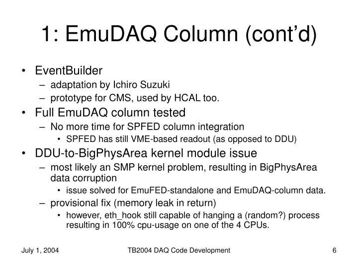 1: EmuDAQ Column (cont'd)