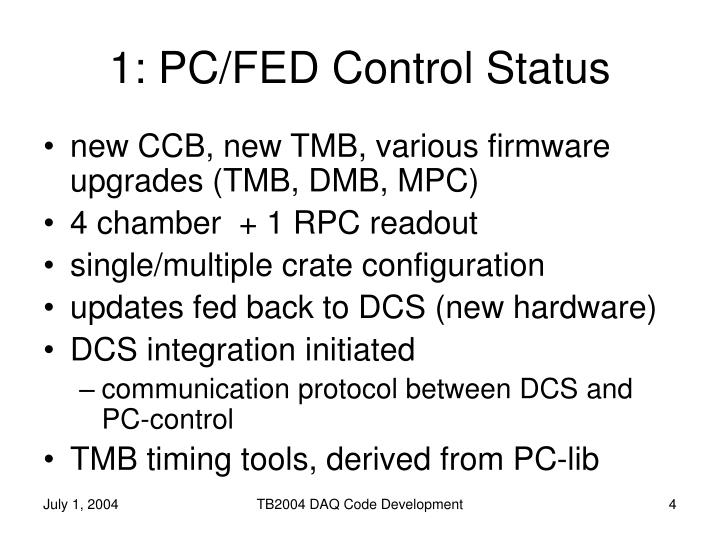 1: PC/FED Control Status