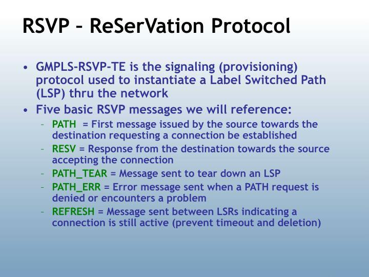 RSVP – ReSerVation Protocol