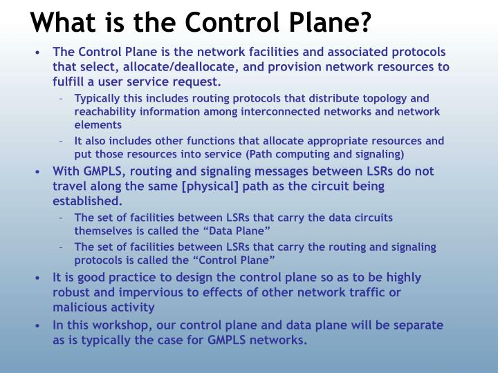 What is the Control Plane?