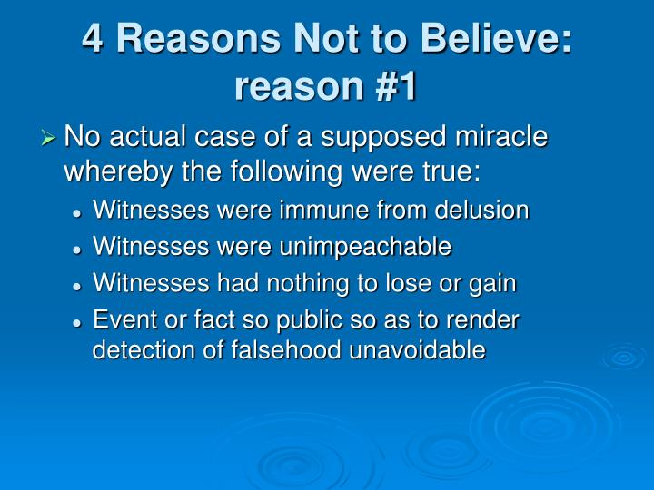 4 Reasons Not to Believe: reason #1