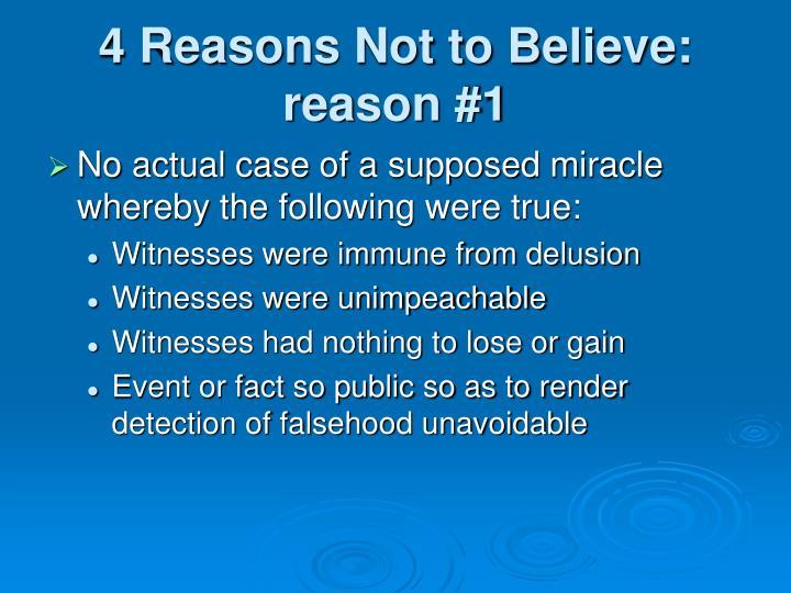 4 Reasons Not to Believe: reason #1
