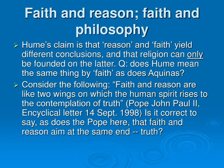 Faith and reason; faith and philosophy