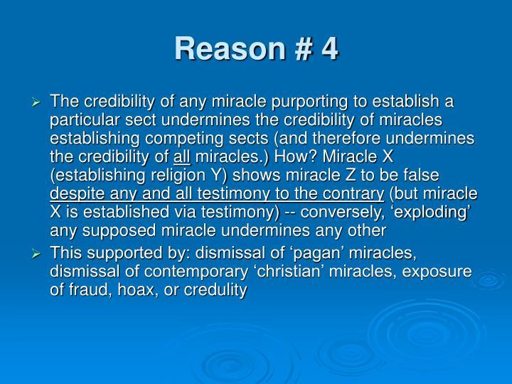 Reason # 4