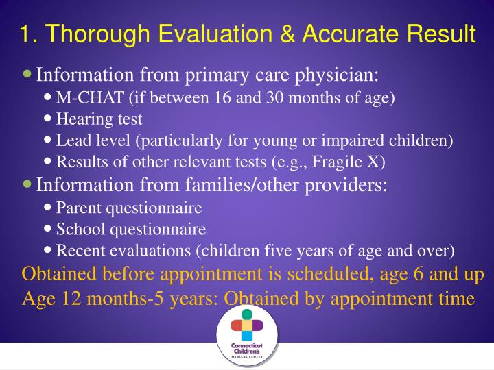 1. Thorough Evaluation & Accurate Result