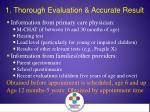 1 thorough evaluation accurate result