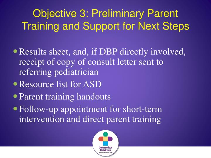 Objective 3: Preliminary Parent Training and Support for Next Steps