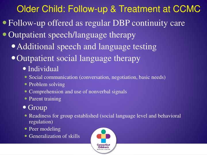 Older Child: Follow-up & Treatment at CCMC