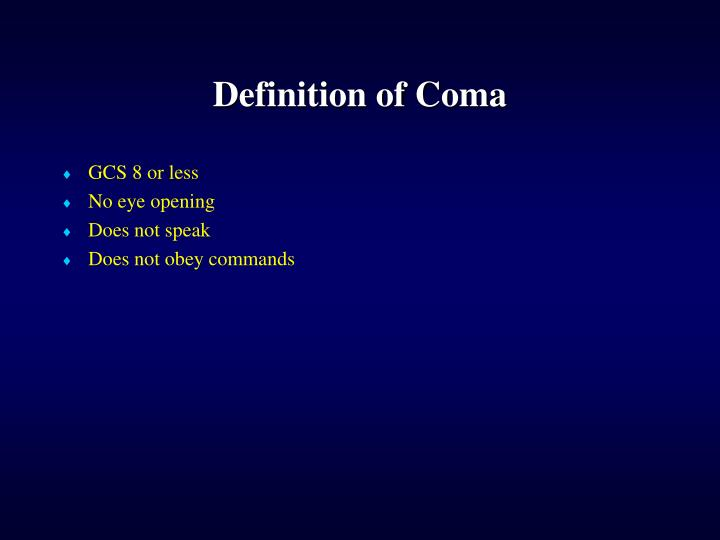 Definition of Coma