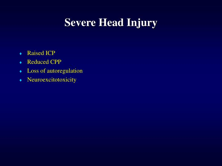 Severe Head Injury