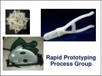 rapid prototyping process group