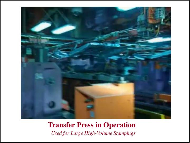 Transfer Press in Operation