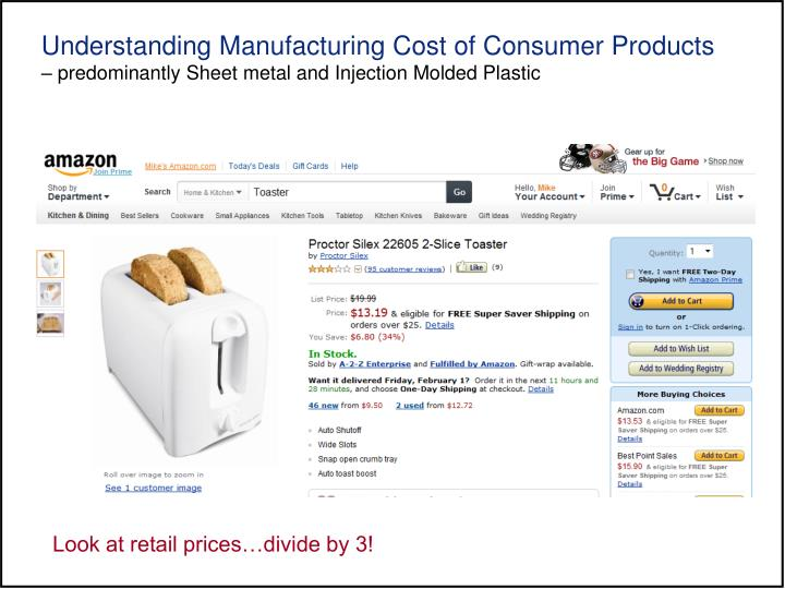 Understanding Manufacturing Cost of Consumer Products