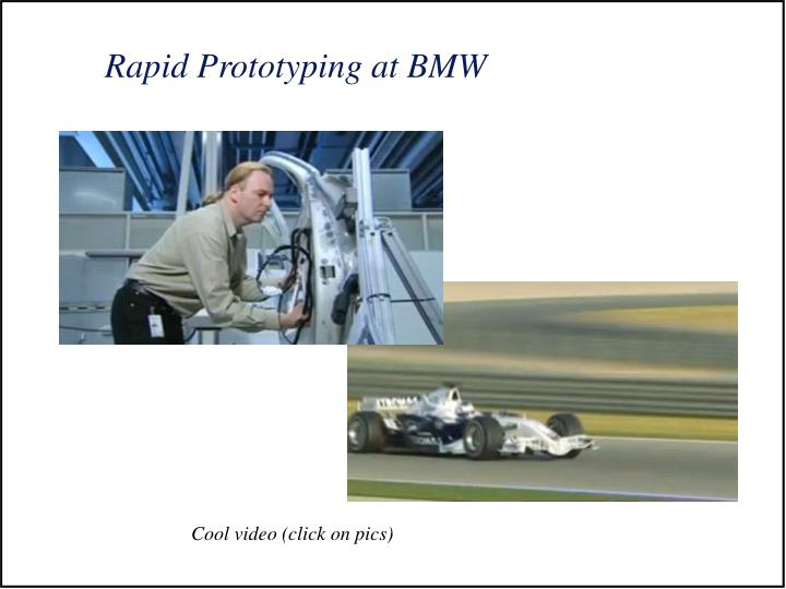 Rapid Prototyping at BMW