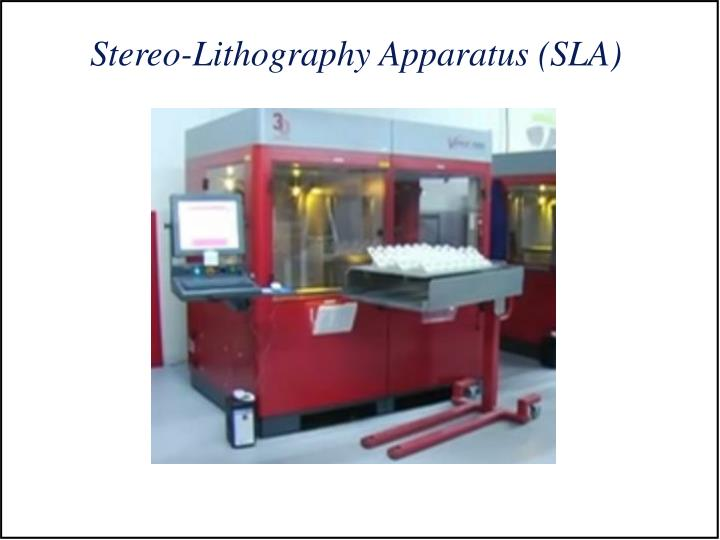 Stereo-Lithography Apparatus (SLA)