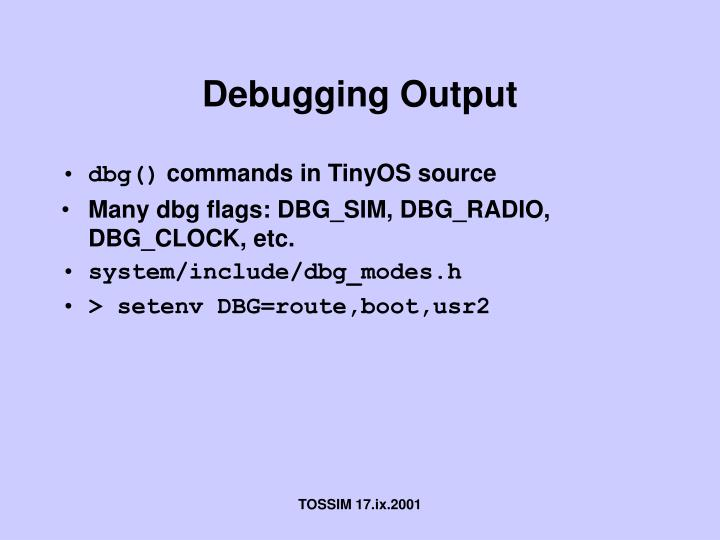 Debugging Output