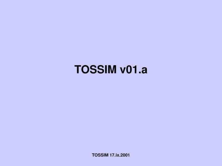 TOSSIM v01.a