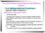 are early words count nouns that refer to kinds categorization studies1