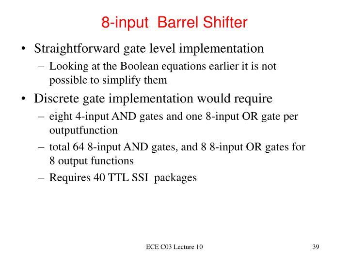 8-input  Barrel Shifter