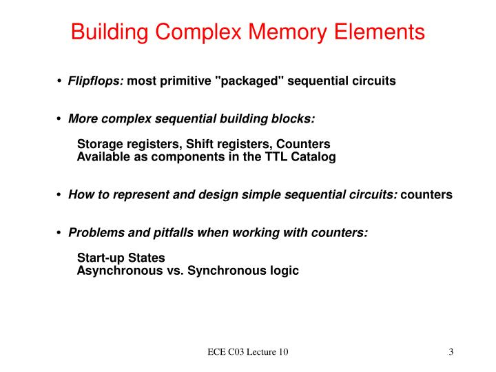 Building Complex Memory Elements