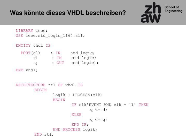 Was könnte dieses VHDL beschreiben?