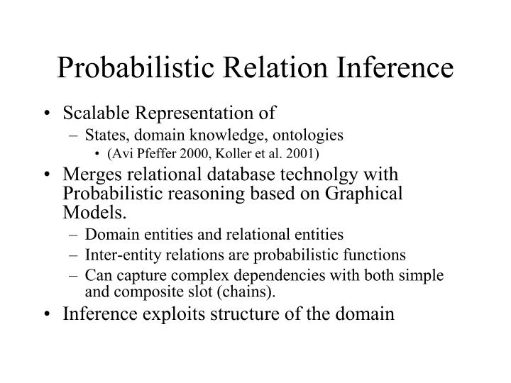 Probabilistic Relation Inference