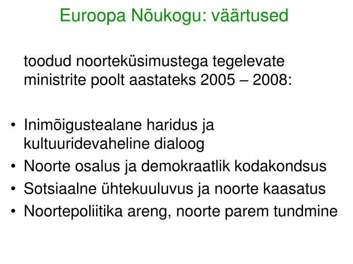 Euroopa Nõukogu: väärtused