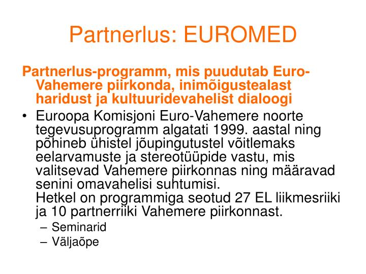 Partnerlus: EUROMED