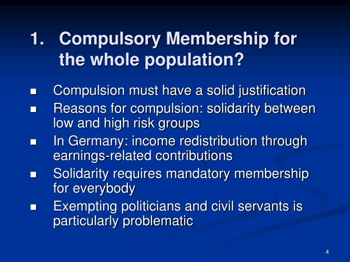 Compulsory Membership for the whole population?