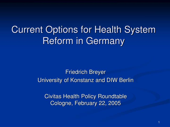 Current options for health system reform in germany