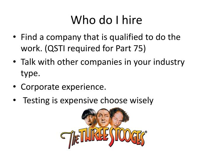 Who do I hire