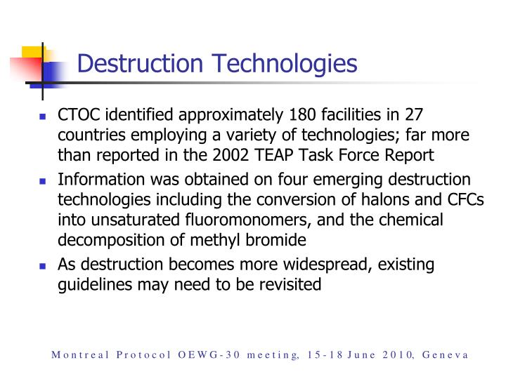Destruction Technologies