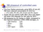 mb phaseout of controlled uses