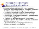 progress in soil treatment non chemical alternatives