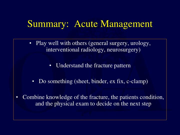 Summary:  Acute Management