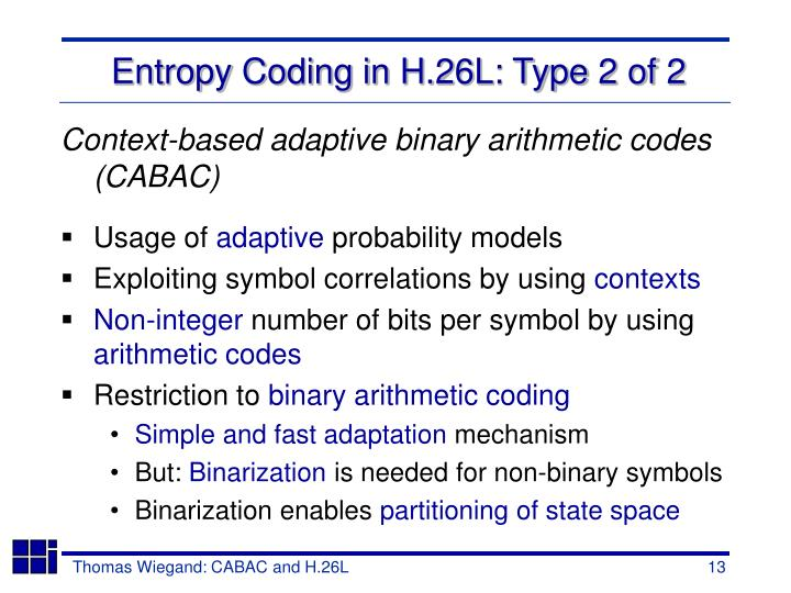 Entropy Coding in H.26L: Type 2 of 2
