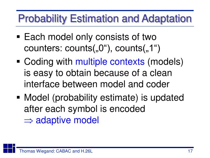 Probability Estimation and Adaptation