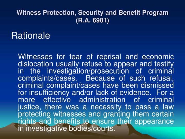 Witness Protection, Security and Benefit Program (R.A. 6981)