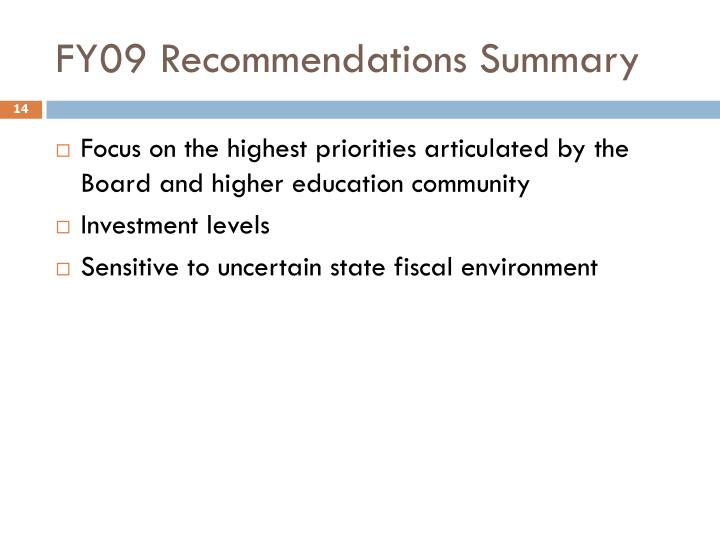 FY09 Recommendations Summary