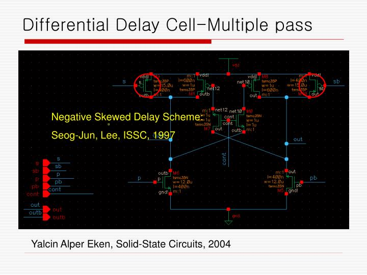 Differential Delay Cell-Multiple pass