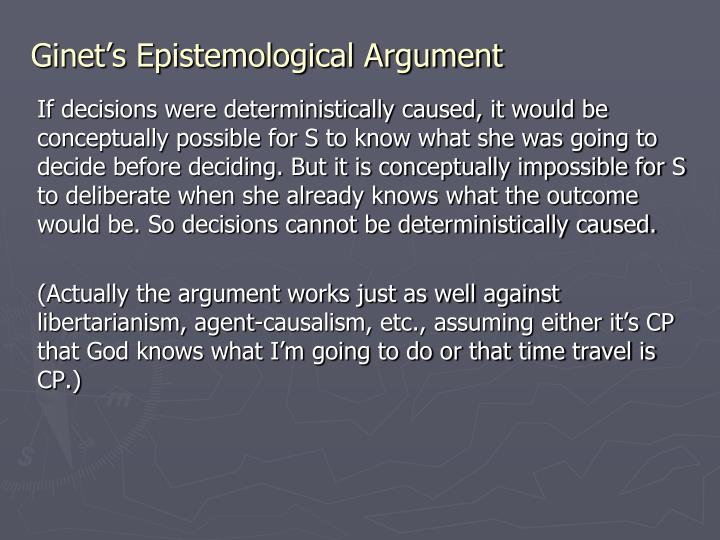 Ginet's Epistemological Argument