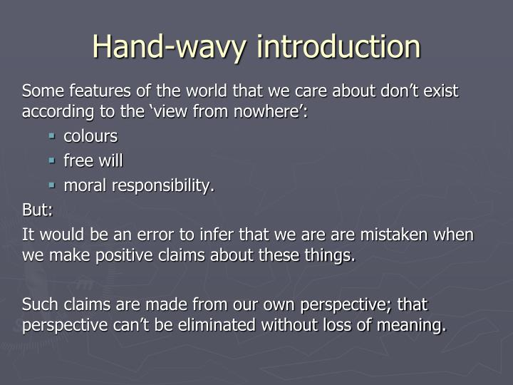 Hand wavy introduction